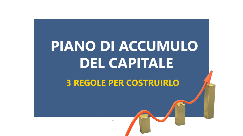Piano di accumulo del capitale